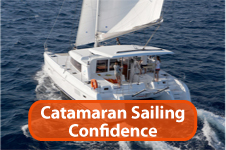 Learn to sail, handle and maneuver a catamaran with confidence